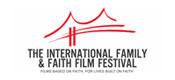 The International Family & Faith Film Festival